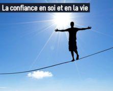 La confiance en soi et en la vie