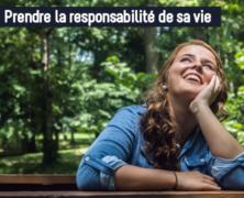 Prendre la responsabilité de sa vie