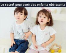 Le secret pour avoir des enfants obéissants