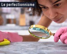 Le perfectionnisme, y renoncer au risque de s'épuiser