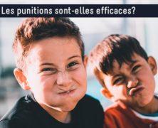 Les punitions sont-elles efficaces?