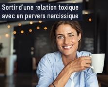 Sortir d'une relation toxique avec un pervers narcissique