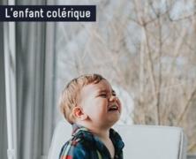 L'enfant colérique