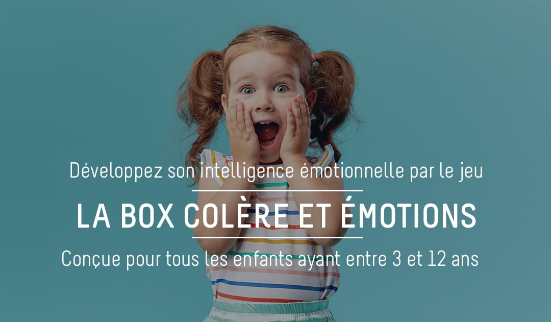 La Box colère et émotions
