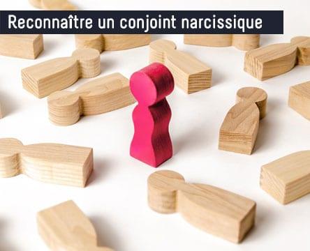 reconnaitre-conjoint-narcissique